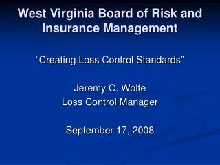 West Virginia Board of Risk and Insurance Management