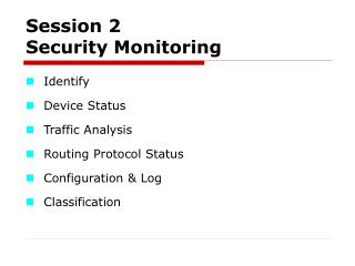 Session 2 Security Monitoring