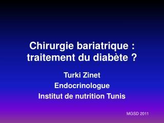 Chirurgie bariatrique : traitement du diabète ?