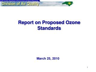 Report on Proposed Ozone Standards
