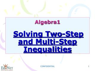 Algebra1 Solving Two-Step and Multi-Step Inequalities