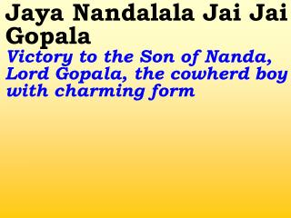 Old 638_New 751 Jai Nandalala Jai Jai Gopala