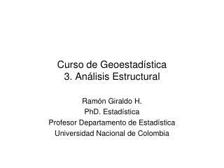 Curso de Geoestadística 3. Análisis Estructural