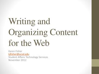 Writing and Organizing Content for the Web