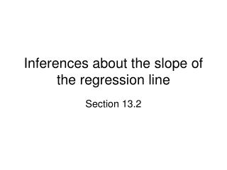 Inferences about the slope of the regression line