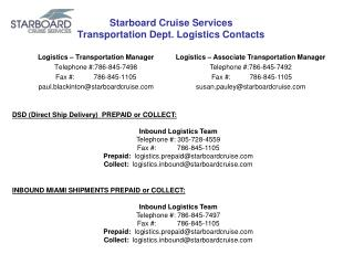 Starboard Cruise Services Transportation Dept. Logistics Contacts