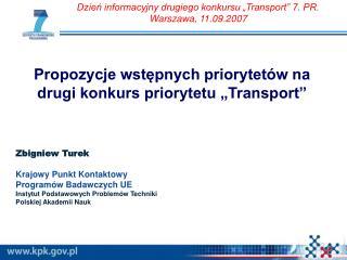 """Propozycje wstępnych priorytetów na drugi konkurs priorytetu """"Transport"""""""