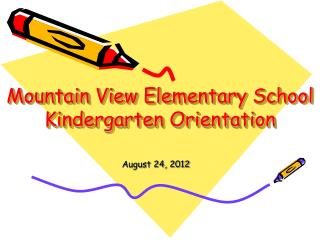 Mountain View Elementary School Kindergarten Orientation