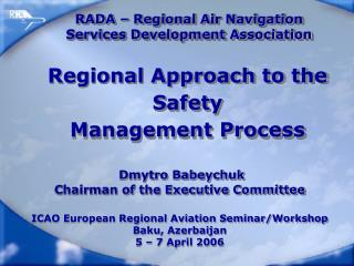 RADA –  Regional Air Navigation  Services Development Association