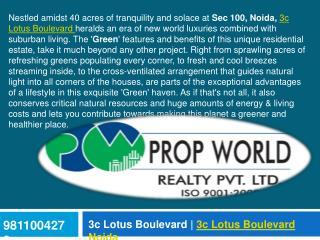 3C Lotus Boulevard Noida 9910007460 3C Lotus Boulevard
