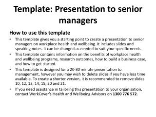 Template: Presentation to senior managers