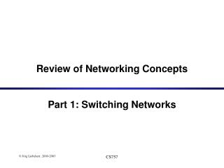 Review of Networking Concepts Part 1: Switching Networks