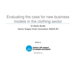 Evaluating the case for new business models in the clothing  sector