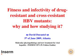 Fitness and infectivity of drug-resistant and cross-resistant HBV mutants: why and how studying it