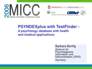 PSYNDEXplus with TestFinder - A psychology database with health and medical applications