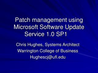 Patch management using Microsoft Software Update Service 1.0 SP1