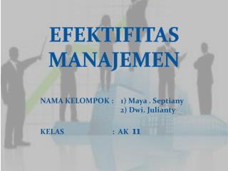 EFEKTIFITAS  MANAJEMEN