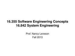 16.355 Software Engineering Concepts 16.842 System Engineering