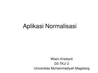 Aplikasi Normalisasi