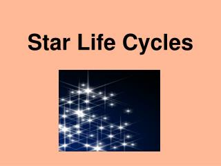 Star Life Cycles