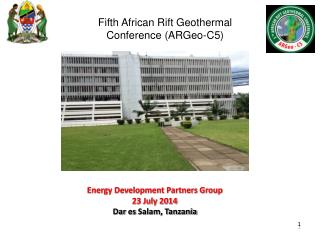 Energy Development Partners Group 23 July 2014  Dar  es  Salam, Tanzania