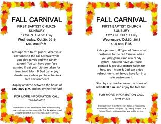 FALL CARNIVAL FIRST BAPTIST CHURCH SUNBURY 12259 N. Old 3C Hwy Wednesday, Oct.30, 2013