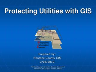 Protecting Utilities with GIS