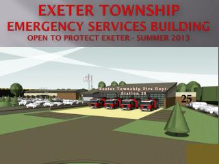 Exeter Township  Emergency Services Building Open to protect Exeter - Summer 2013