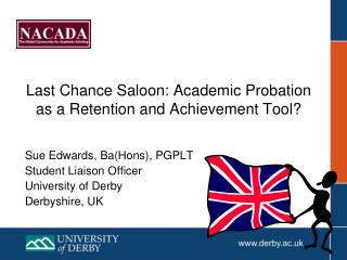 Last Chance Saloon: Academic Probation as a Retention and Achievement Tool?