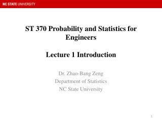 ST 370 Probability and Statistics for Engineers  Lecture 1 Introduction