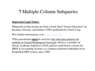 7  Multiple-Column Subqueries
