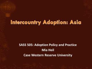Intercountry Adoption: Asia