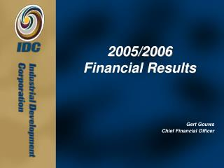 2005/2006 Financial Results