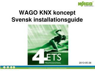 WAGO KNX koncept Svensk installationsguide