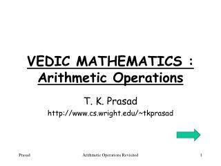 VEDIC MATHEMATICS : Arithmetic Operations