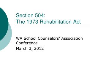 Section 504: The 1973 Rehabilitation Act