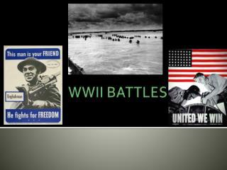 WWII BATTLES