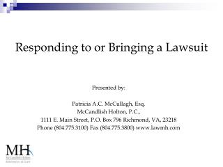 Responding to or Bringing a Lawsuit