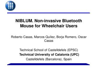 NIBLUM. Non-invasive Bluetooth Mouse for Wheelchair Users