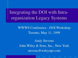 Integrating the DOI with Intra-organization Legacy Systems