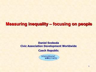 Measuring inequality � focusing on people