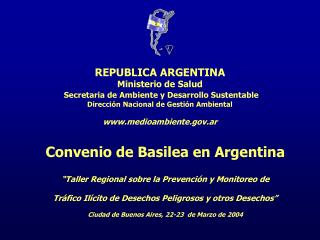 """Convenio de Basilea en Argentina """"Taller Regional sobre la Prevención y Monitoreo de"""