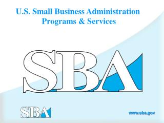 U.S. Small Business Administration  Programs & Services