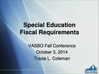 Special Education Fiscal Requirements