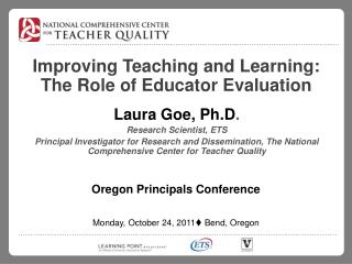 Improving Teaching and Learning: The Role of Educator Evaluation