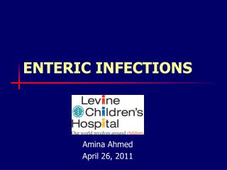 ENTERIC INFECTIONS