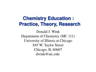 Chemistry Education :   Practice, Theory, Research