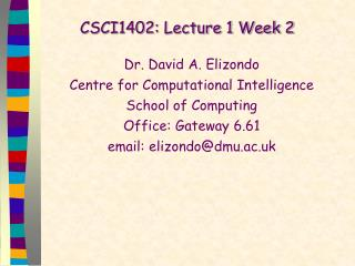 CSCI1402: Lecture 1 Week 2