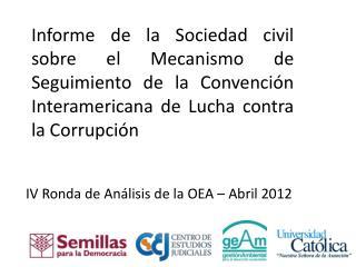 IV Ronda de Análisis de la OEA – Abril 2012