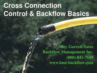 Cross Connection Control & Backflow Basics